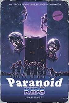 PARANOID KIDS: Una aventura de terror juvenil