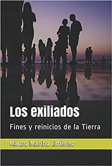 Los exiliados: Fines y reinicios de la Tierra