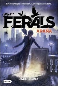 Ferals 3: Araña