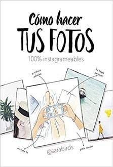 Como hacer tus fotos 100% instagrameables